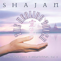 The Healing Touch-Music For Reiki & Meditation